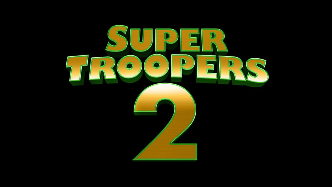 Super Troopers 2 backdrop