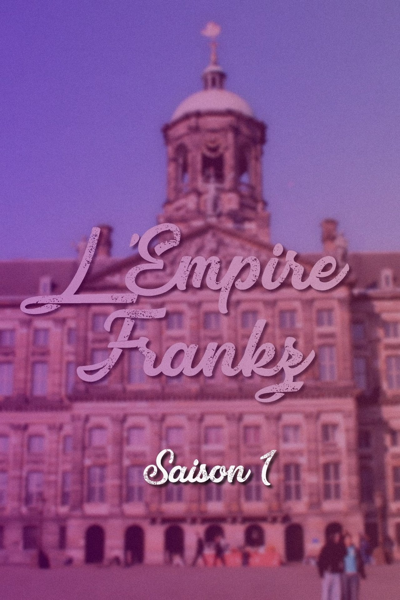 Putlocker L'empire Frankz Season 1 (2009)