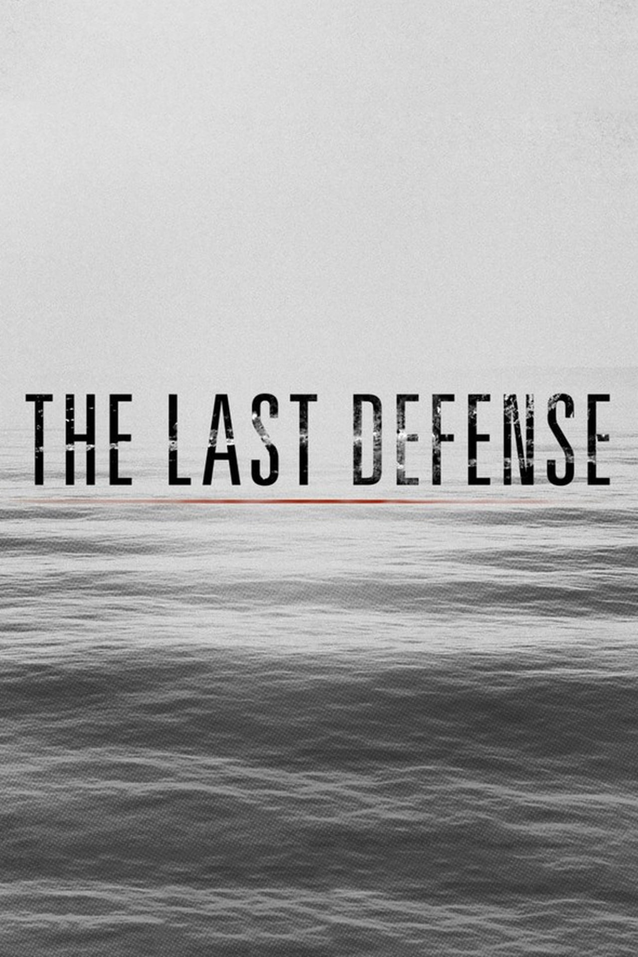 The Last Defense Season 1