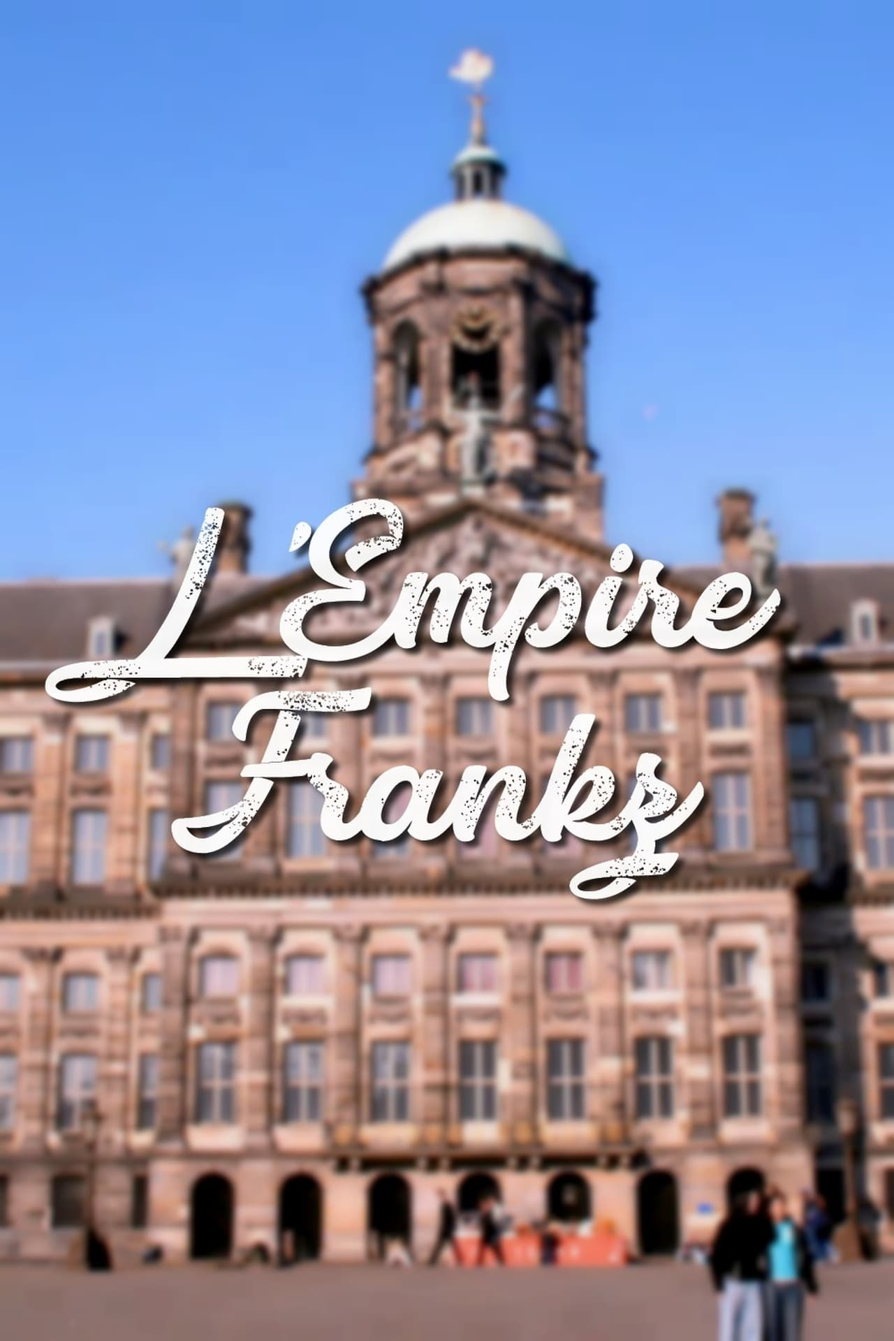 Putlocker L'empire Frankz Season 3 (2011)