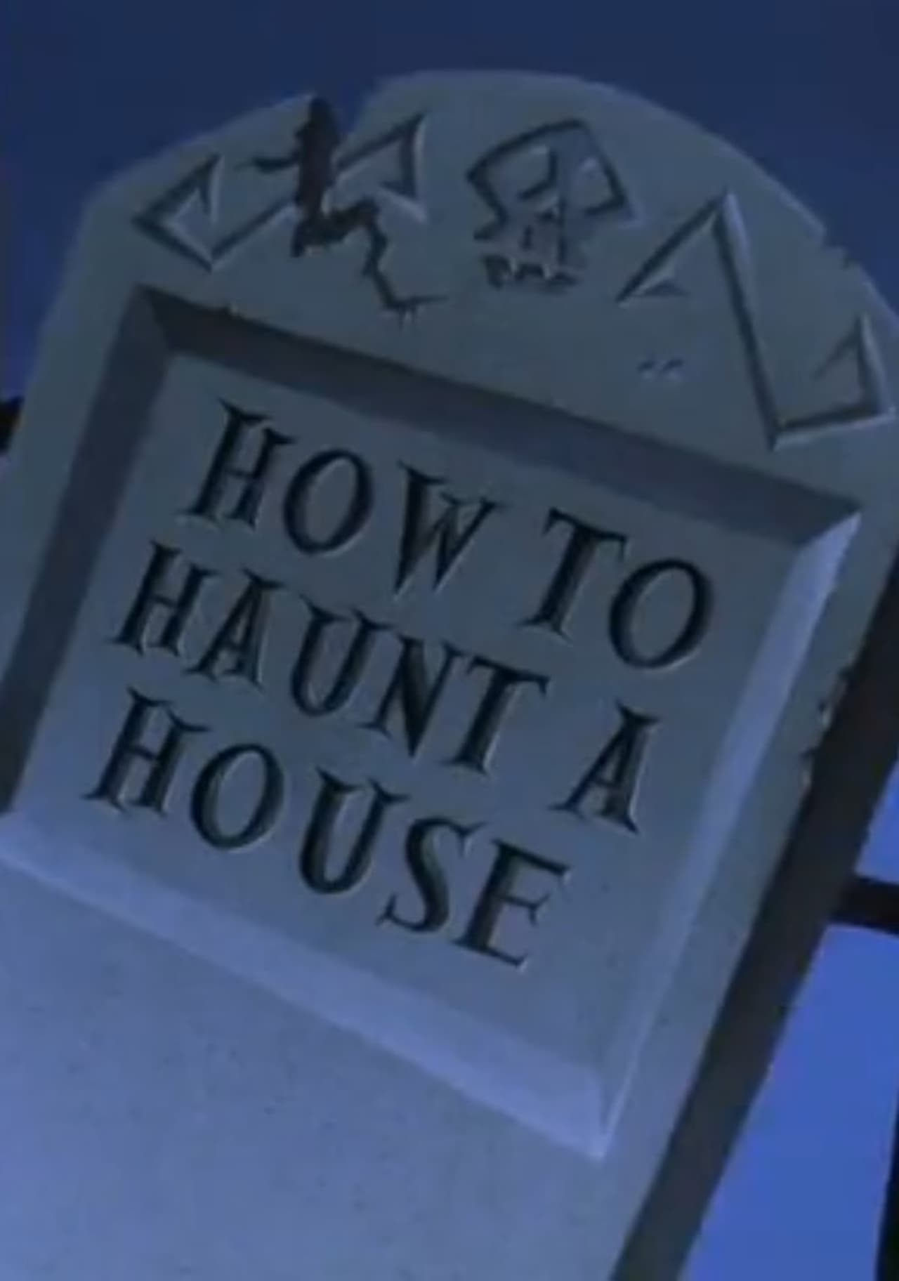 How to Haunt a House