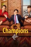 Champions (2018– ), serial onlin subtitrat în Română