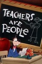 Teachers are People