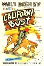 Californy 'Er Bust