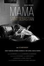 Мама – Святой Себастьян