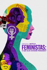 Feminists: What Were They Thinking? (2018) Torrent Dublado e Legendado