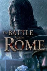 The Battle Against Rome