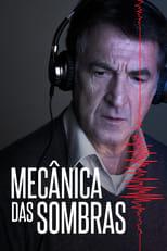 Mecânica das Sombras (2016) Torrent Dublado e Legendado