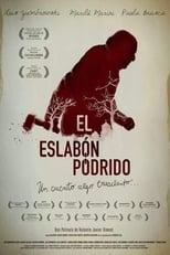 Poster van El eslabón podrido