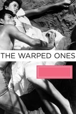 The Warped Ones