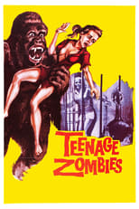 Teenage Zombies