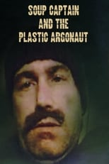 Soup Captain and the Plastic Argonaut