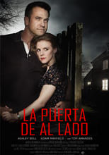 A Neighbor's Deception (La puerta de al lado) (2017)