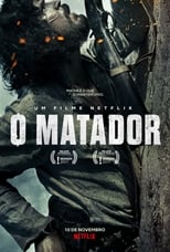 VER O Matador (2017) Online Gratis HD