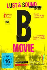 B-Movie: Lust & Sound in West-Berlin