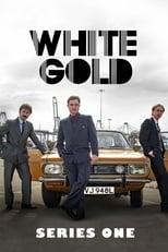 White Gold 1ª Temporada Completa Torrent Dublada e Legendada