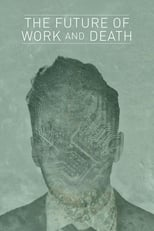 Poster for The Future of Work and Death