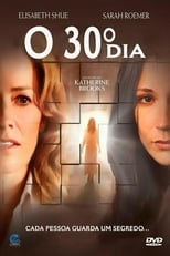 O 30º Dia (2011) Torrent Dublado e Legendado