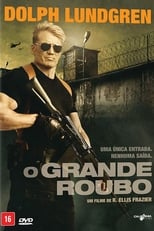 O Grande Roubo (2017) Torrent Dublado e Legendado