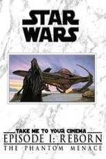 Star Wars: Episode I - The Phantom Menace: Reborn