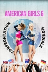 Image American Girls 6 : Confrontation Mondiale