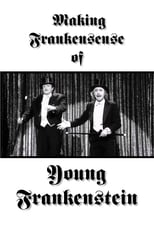 Making Frankensense of Young Frankenstein
