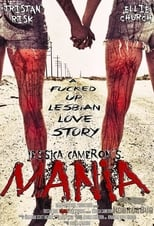 Mania: A F*cked Up Lesbian Love Story
