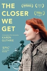 Poster for The Closer We Get