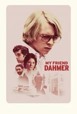 Poster for My Friend Dahmer