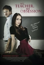 Putlocker My Teacher, My Obsession (2018)