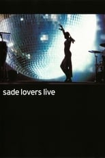 Sade: Lovers Live