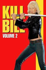 Kill Bill: Vol. 2 small poster