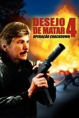 Desejo de Matar 4: Operação Crackdown (1987) Torrent Dublado