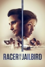 Putlocker Racer and the Jailbird (2017)