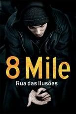 8 Mile: Rua das Ilusões (2002) Torrent Dublado e Legendado