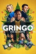 Gringo: Vivo ou Morto (2018) Torrent Dublado e Legendado