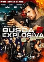 Busca Explosiva 5: Campo de Batalha (2017) Torrent Dublado e Legendado
