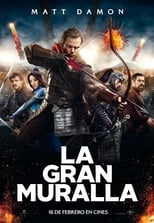 La Gran Muralla (The Great Wall) (2016)