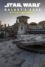 Image ‎Star Wars: Galaxy's Edge – Adventure Awaits (2019)