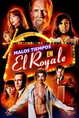 VER Malos tiempos en el Royale (2018) Online Gratis HD