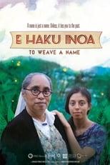 E Haku Inoa: To Weave a Name