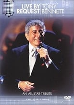 Tony Bennett: Live by Request - An All-Star Tribute