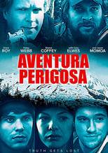 Aventura Perigosa (2016) Torrent Dublado e Legendado