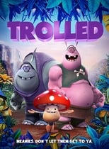 Trolled