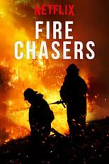 Fire Chasers 1ª Temporada Completa Torrent Dublada e Legendada