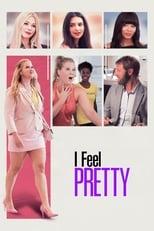 I Feel Pretty small poster
