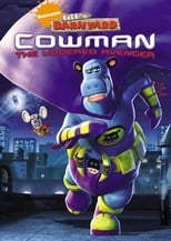 Back at the Barnyard: Cowman: The Uddered Avenger