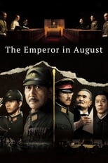 The Emperor in August