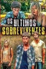 Os Últimos Sobreviventes (2017) Torrent Dublado e Legendado