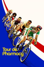 Poster for Tour de Pharmacy